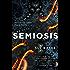 Semiosis: A novel of first contact