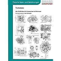 Turbolader, über 10300 Seiten (DIN A4) patente Ideen und Zeichnungen
