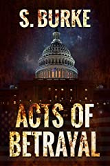Acts of Betrayal (Unintended Consequences Book 2) Kindle Edition