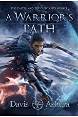 A Warrior's Path: An Asian Indian Epic Fantasy (The Castes and the OutCastes Book 1) Kindle Edition