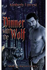 Dinner with The Wolf (Misfits & Rogues Series Book 2) Kindle Edition