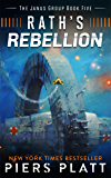 Rath's Rebellion (The Janus Group Book 5)
