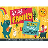 Busy Family Planning Calendar 2019: 17-Month Calendar - August 2018 Through December 2019