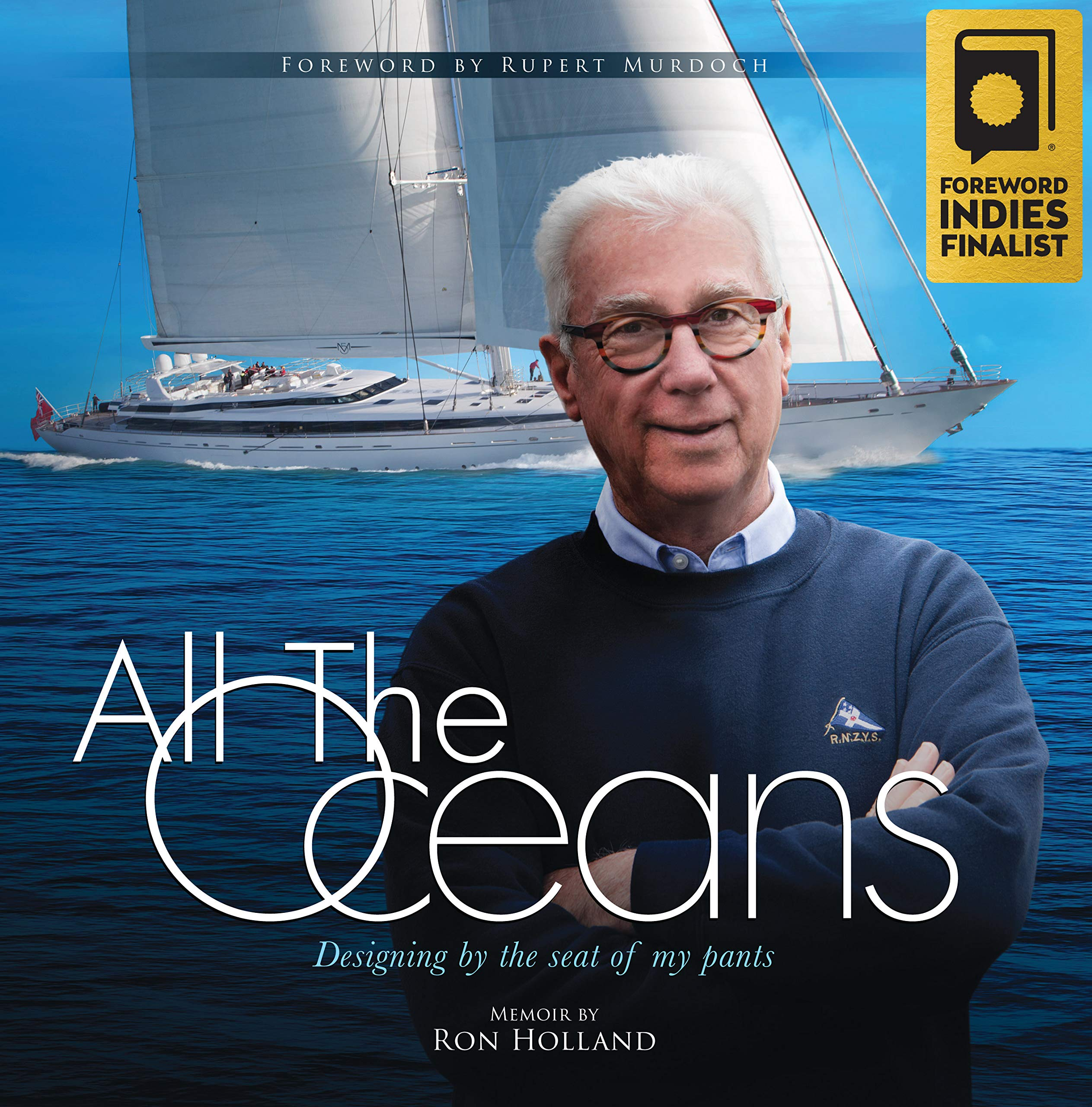 Holland, R: All the Oceans: Designing by the Seat of My Pants ...