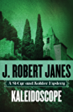 Kaleidoscope (The St-Cyr and Kohler Mysteries Book 3)