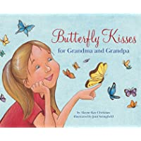 Butterfly Kisses for Grandma and Grandpa