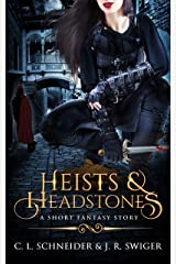 Heists & Headstones: A Short Fantasy Story Kindle Edition