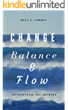 Change Balance & Flow: An Essential Oil Journey