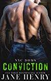 Conviction (NYC Doms Book 3) (English Edition)