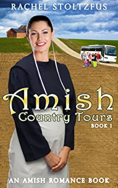Amish Country Tours (Amish Country Tours, Amish Romance Series (An Amish of Lancaster County Saga) Book 1)