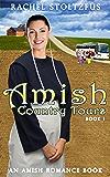 Amish Country Tours (Amish Country Tours, Amish Romance Series (An Amish of Lancaster County Saga) Book 1)