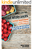 Food Intolerances: Fructose Malabsorption, Lactose and Histamine Intolerance