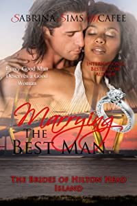 Marrying the Best Man (The Brides of Hilton Head Island Book 7)