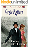 Grave Matters (Lord Danvers Investigates Book 2)