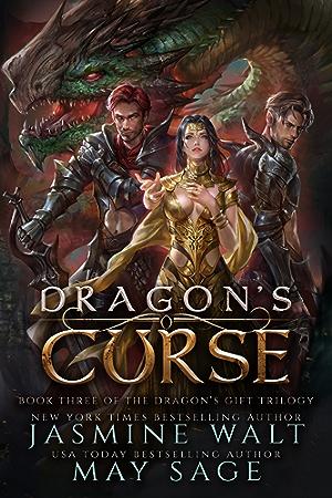Dragon's Curse: a Reverse Harem Fantasy Romance (The Dragon's Gift Trilogy Book 3)