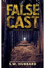 False Cast: a small town, outdoor adventure murder mystery (Frank Bennett Adirondack Mountain Mystery Series Book 4) Kindle Edition