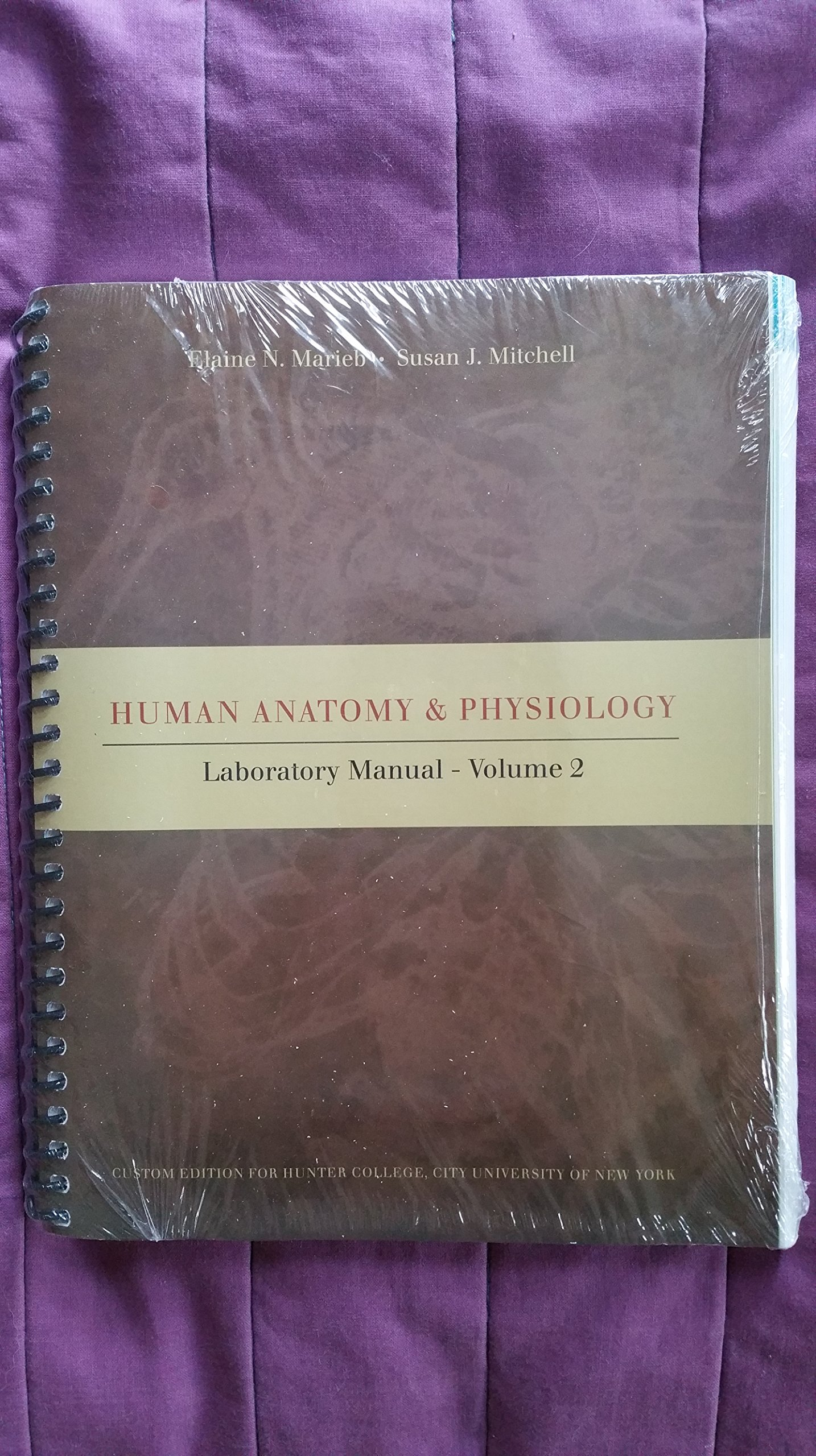 Human Anatomy & Physiology (Laboratory Manual, VOLUME 2): Elaine N ...