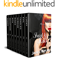 Shoot to Kill Boxset: A Mystery Thriller Collection