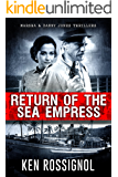 Return of The Sea Empress: The Trans-Atlantic Voyage That Changed Cuban-American Relations (Marsha & Danny Jones Thriller Book 2) (English Edition)