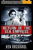 Return of The Sea Empress: The Trans-Atlantic Voyage That Changed Cuban-American Relations (Marsha & Danny Jones Thriller Book 2) (English Edition)