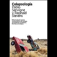 Colapsología: El horizonte de nuestra civilización ha sido siempre el crecimiento económico. Pero hoy es el colapso