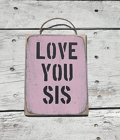 Amazoncom I Love You Sis Sister Gift Big Sister Gift Brother