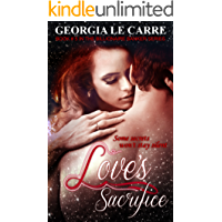 Love's Sacrifice (Billionaire Banker Series Book 5)