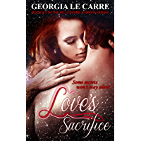 Love's Sacrifice (Billionaire Banker Series Book 5) (English Edition)