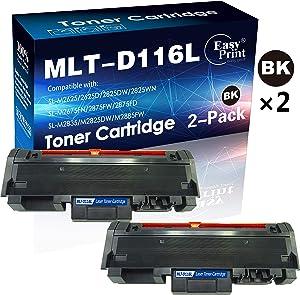 2-Pack Black Compatible MLT-D116L 116L Toner Cartridge D116L Used for Samsung SL-M2825WN M2625D M2885FW M2675FN M2875FW Printer, Sold by EasyPrint