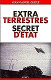 Extraterrestres, secrets d'état