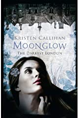 Moonglow (Darkest London Book 2) Kindle Edition