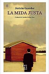 La mida justa (NOVEL-LA) (Catalan Edition) Kindle Edition