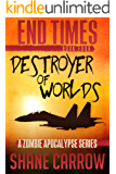 End Times IV: Destroyer of Worlds