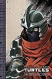 Teenage Mutant Ninja Turtles The Idw Collection Volume 6^Teenage Mutant Ninja Turtles The Idw Collection Volume 6