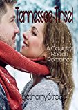 Tennessee Tinsel: A Cowboy Christmas Romance: Prequel (Country Roads Romance Series)