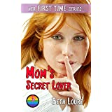 Mom's Secret Lover (Her First Time)