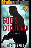 God's Executioner: Vigilant Justice Thriller (The Falau Files Book 7)
