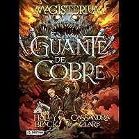 Magisterium 2. El guante de cobre (Edición mexicana)