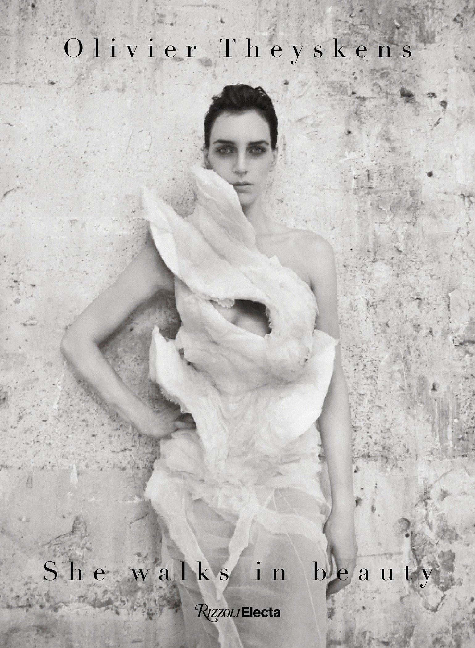 Olivier Theyskens: She Walks in Beauty by Rizzoli Electa