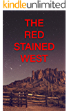 The Red Stained West