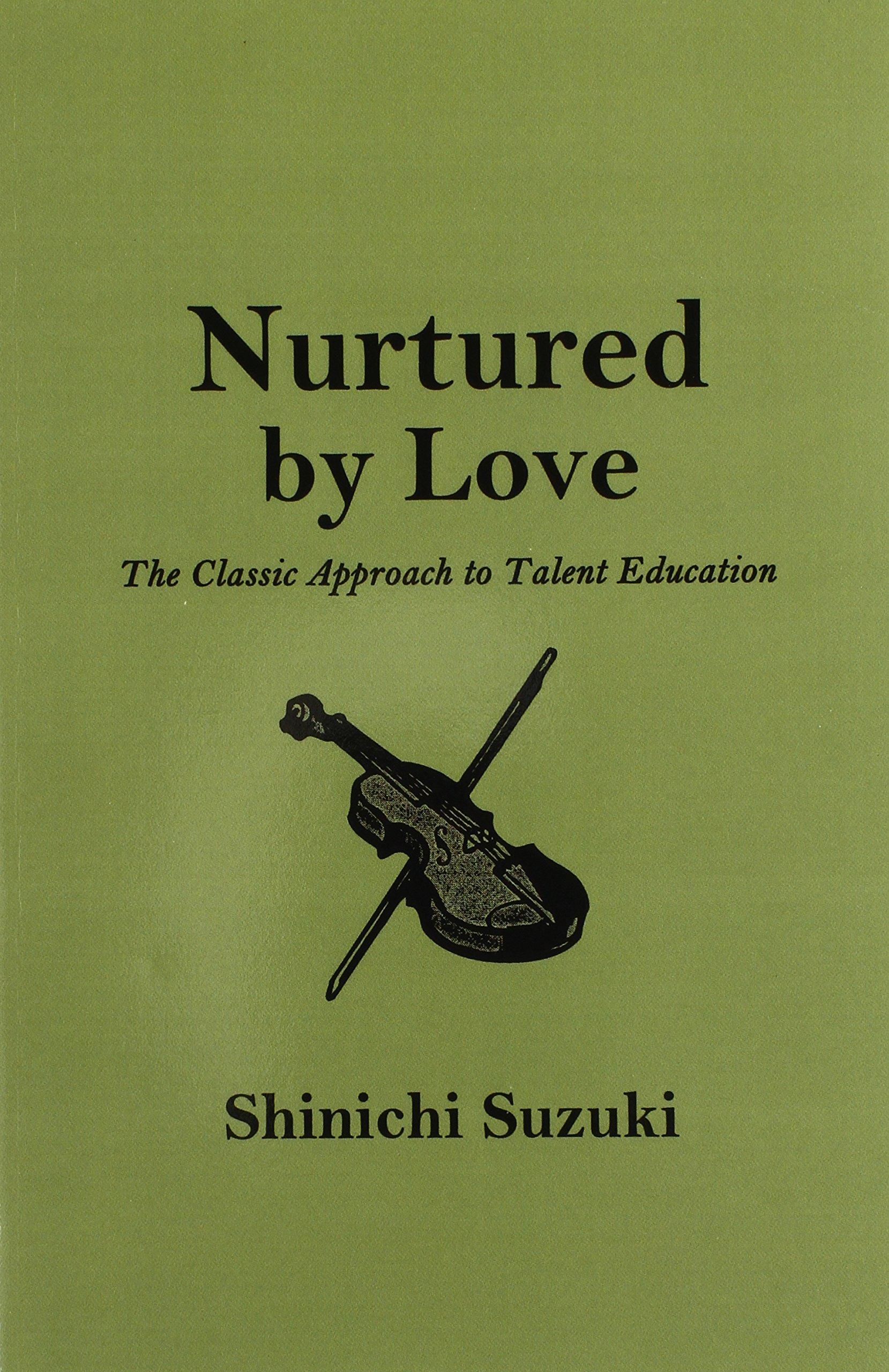 Nurtured by Love: Amazon.es: Suzuki, Shinichi: Libros en idiomas ...