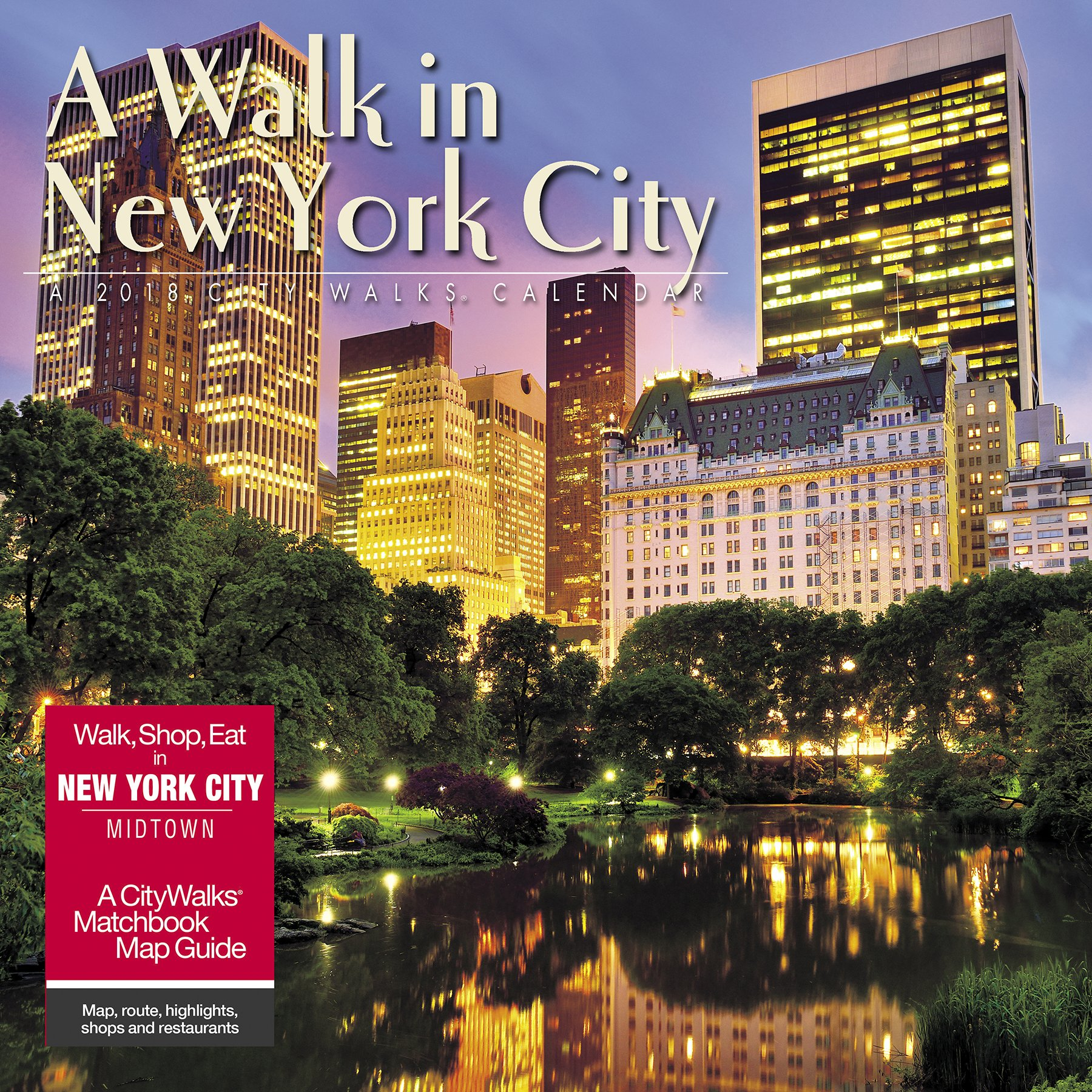 A Walk in New York City 2018 Calendar: Includes CityWalks Matchbook ...