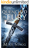 Quenched in Fury (The Cacophony Blade Book 3)