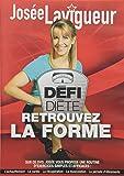 Josée Lavigueur: Défi-diète 2009