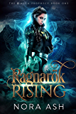 Ragnarök Rising (The Omega Prophecy Book 1)