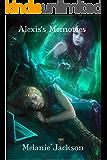 Alexis's Memories (Jaden's Journey Book 2)