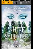 White Sapphire: The Sita Chronicles - Book Three