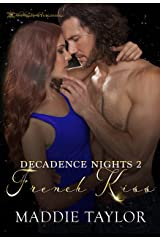 French Kiss (Decadence Nights) Kindle Edition