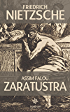 Assim Falou Zaratustra - Clássicos de Nietzsche