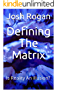 Defining The Matrix: Is Reality An Illusion? (English Edition)